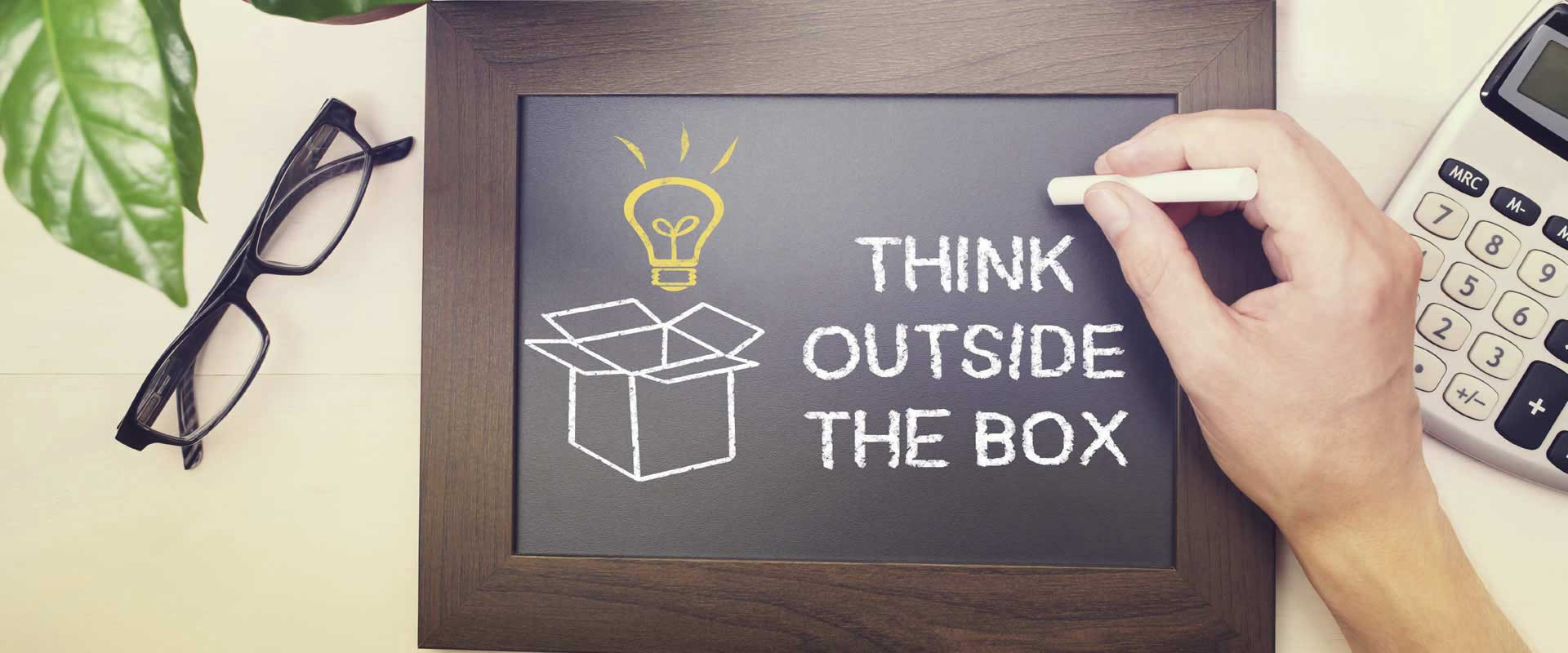 THINKING OUT OF THE BOX… Is it that easy?