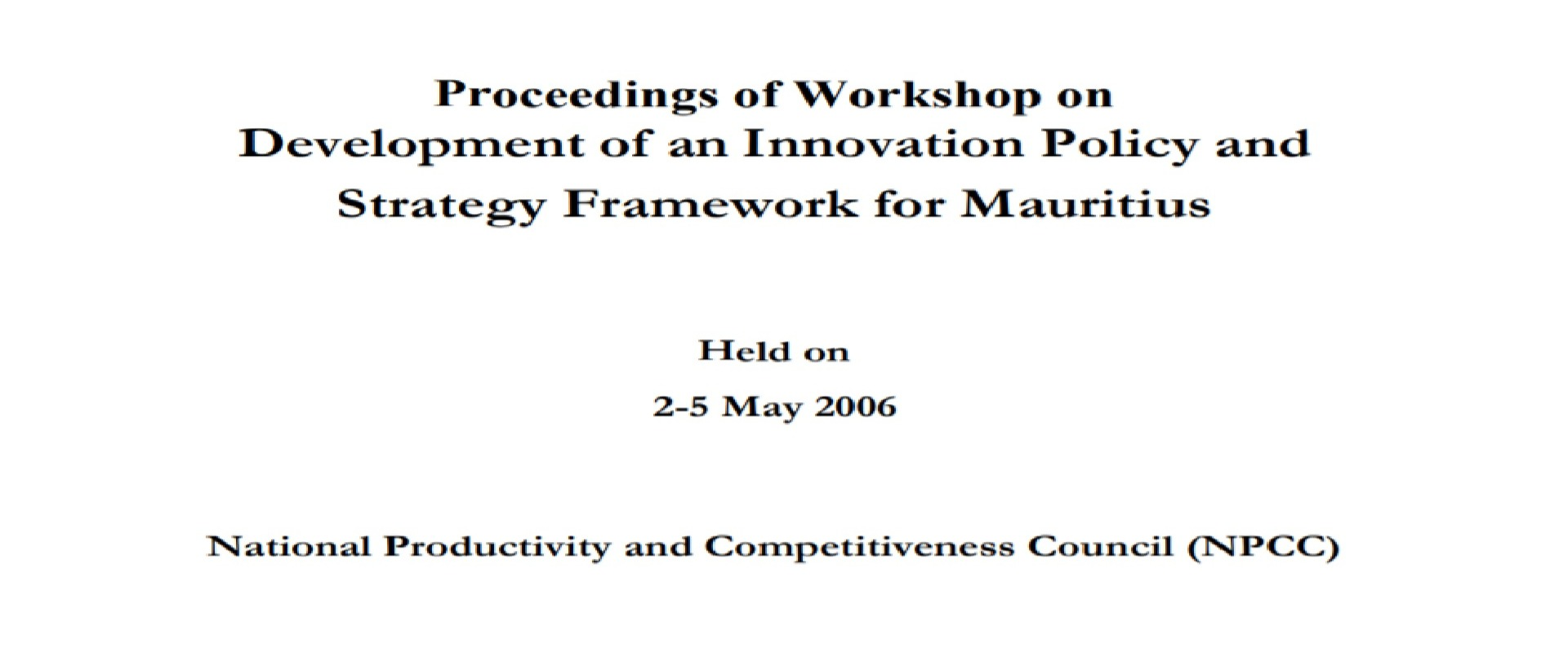 Development of an Innovation Policy and Strategy Framework